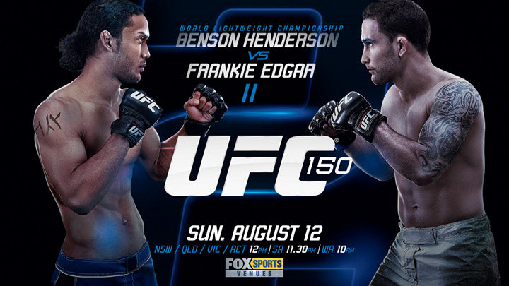 UFC 150 Edgar Vs. Henderson LIVE Tonight August 11th ONLY On Paper-View!