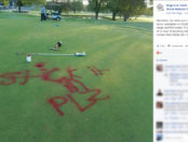 vandals-write-stick-it-in-plz-on-golf-course
